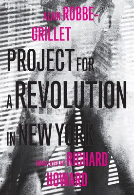 Image for Project for a Revolution in New York (French Literature)