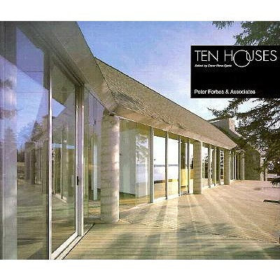 Image for Ten Houses: Peter Forbes and Associates (The Ten Houses Series)