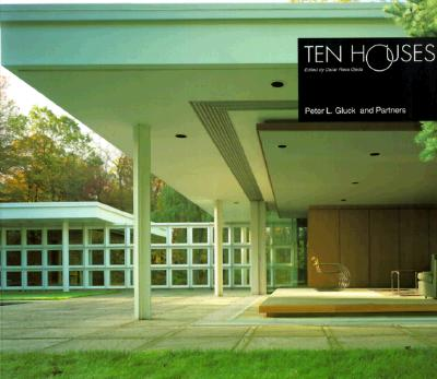 Image for Ten Houses: Peter L. Gluck and Partners  (The Ten Houses Series)