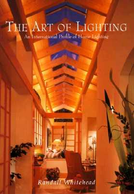 Image for The Art of Lighting: An International Profile of Home Lighting (v. 2)