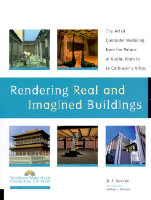 Image for RENDERING REAL AND IMAGINED BUILDINGS - THE ART OF COMPUTER MODELING BOOK W