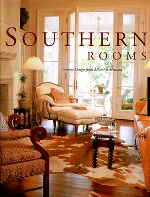 Image for Southern Rooms: Interior Design from Miami to Houston