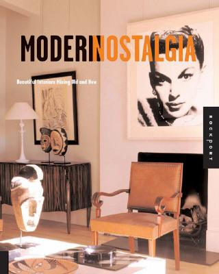 Image for Modern Nostalgia: Mixing Personal Treasures and Modern Style