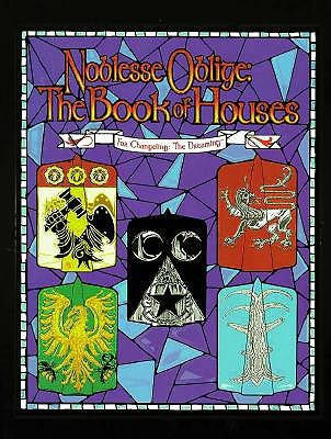 Image for Noblesse Oblige: The Book of Houses (Changeling: The Dreaming)