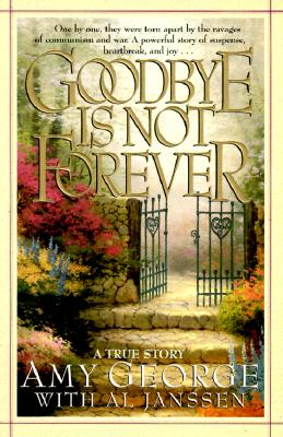 Image for Goodbye Is Not Forever