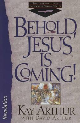 Image for Behold, Jesus is Coming!