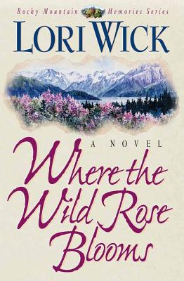 Image for WHERE THE WILD ROSE BLOOMS
