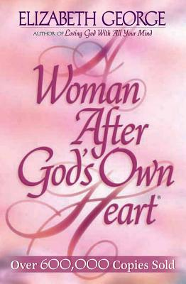 Image for A Woman After God's Own Heart®