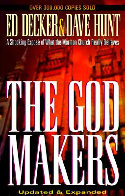 Image for The God Makers: A Shocking Expose of What the Mormon Church Really Believes