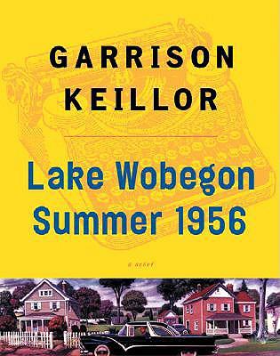 Lake Wobegon Summer 1956, Keillor, Garrison