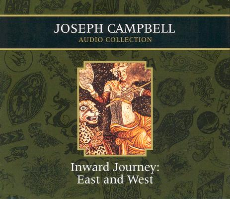 Image for Inward Journey: East and West (Joseph Campbell Audio Collection) 5 discs