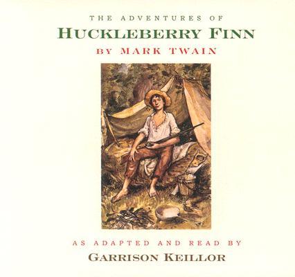 The Adventures of Huckleberry Finn, Keillor, Garrison; Twain, Mark