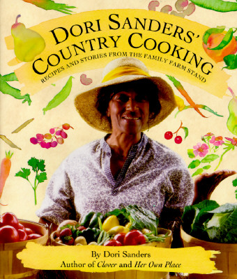 Image for Dori Sanders' Country Cooking : Recipes and Stories from the Family Farm Stand