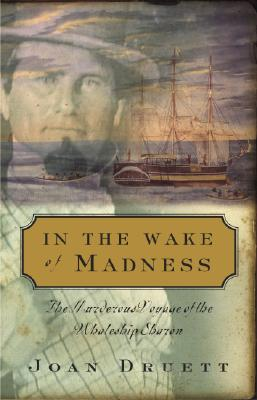 Image for In the Wake of Madness: the Murderous Voyage of the Whaleship Sharon
