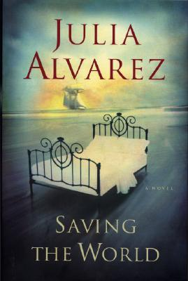 Saving the World, Alvarez, Julia