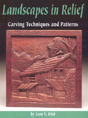 Image for Landscapes in Relief: Carving Techniques and Patterns