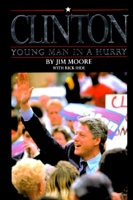 Image for Clinton: Young Man in a Hurry