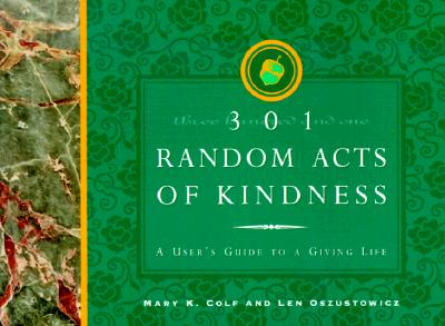 Image for 301 Random Acts of Kindness: A User's Guide to Giving Life