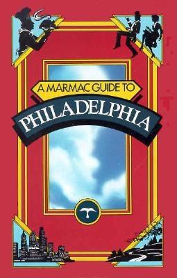 Image for A Marmac Guide to Philadelphia