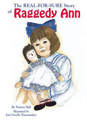 Image for Real-For-Sure Story of Raggedy Ann, The