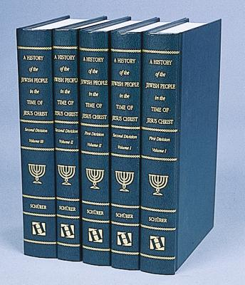 Image for A History of the Jewish People in the Time of Jesus Christ (5 volume set)