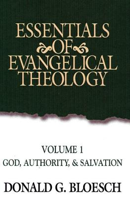Image for Essentials of Evangelical Theology Volume 1: God, Authority, & Salvation