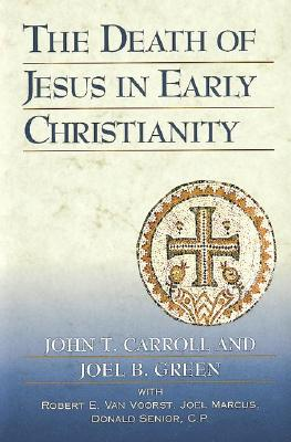 Image for The Death of Jesus in Early Christianity