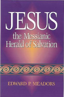 Image for Jesus: the Messianic Herald of Salvation