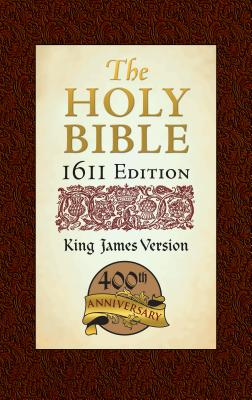 Image for Holy Bible: King James Version, Bonded Leather, 1611 Edition