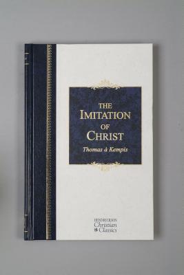 Imitation of Christ, A KEMPIS THOMAS