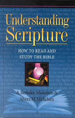 Image for Understanding Scripture: How to Read and Study the Bible (Stories for Teachers and Preachers Series!)