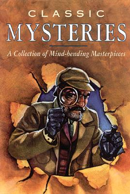 Image for Classic Mysteries: A Collection of Mind-Bending Masterpieces