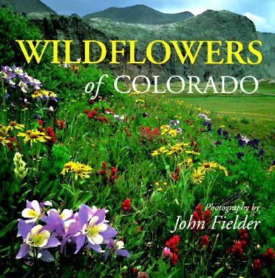 Image for Wildflowers of Colorado (Colorado Littlebooks)