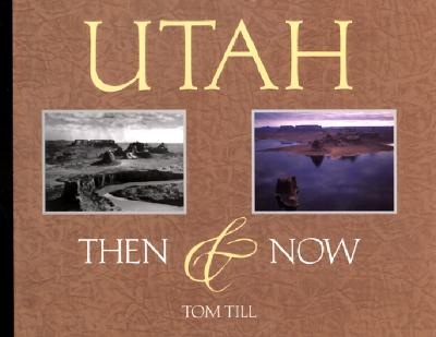 Image for Utah: Then & Now