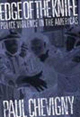 Image for EDGE OF THE KNIFE : POLICE VIOLENCE IN THE AMERICAS