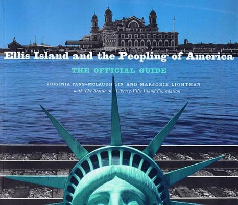 Image for Ellis Island and the Peopling of America: The Official Guide