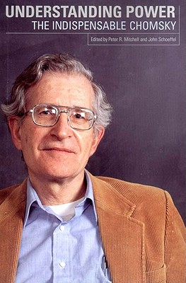 Image for Understanding Power: The Indispensable Chomsky
