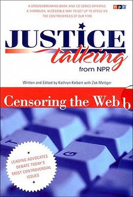 JUSTICE TALKING : LEADING ADVOCATES DEBA, KATHRYN KOLBERT