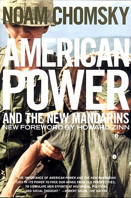 Image for American Power and the New Mandarins: Historical and Political Essays
