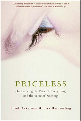 Image for PRICELESS: ON KNOWING THE PRICE OF EVERY