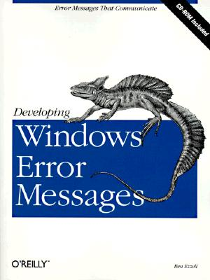 Image for Developing Windows Error Messages: Error Messages that Communicate