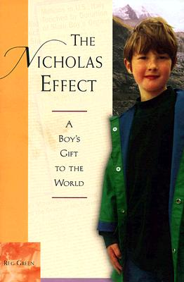 Image for The Nicholas Effect : A Boy's Gift to the World