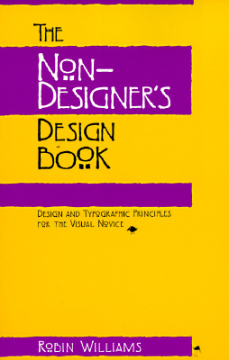 Image for The Non-Designer's Design Book: Design and Typographic Principles for the Visual Novice