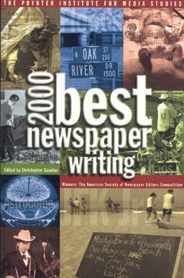 Best Newspaper Writing 2000, Scanlan, Christopher