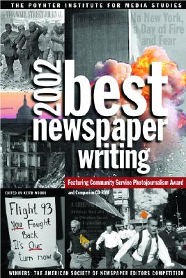 Image for Best Newspaper Writing 2002 (with CD-ROM)