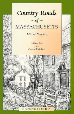 Image for Country Roads Of Massachusetts: Second Edition
