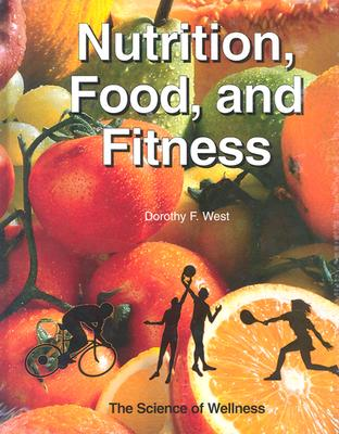 Image for Nutrition and Fitness: Lifestyle Choice for Wellness