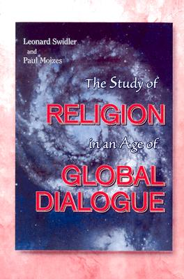 Image for The Study of Religion in an Age of Global Dialogue