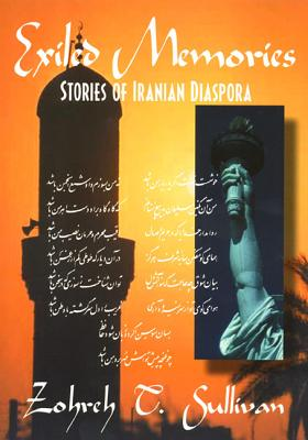 Exiled Memories: Stories of Iranian Diaspora, Sullivan, Zohreh