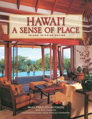 Image for Hawai'i: A Sense Of Place: Island Interior Design